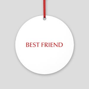 Best friend-Opt red Ornament (Round)