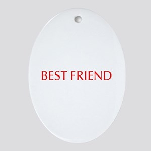 Best friend-Opt red Ornament (Oval)
