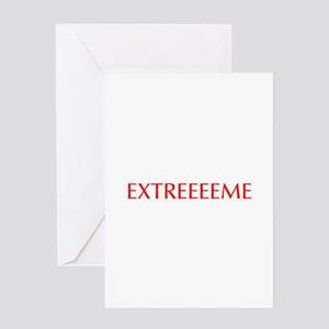 Extreeeeme-Opt red Greeting Cards