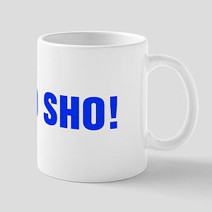 Fo sho-Akz blue Mugs