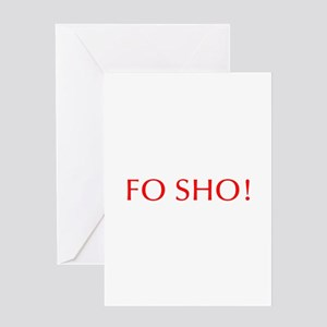 Fo sho-Opt red Greeting Cards
