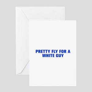 Pretty fly for a white guy-Akz blue Greeting Cards