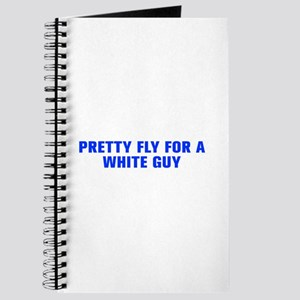 Pretty fly for a white guy-Akz blue Journal