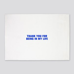 Thank you for being in my life-Akz blue 5'x7'Area