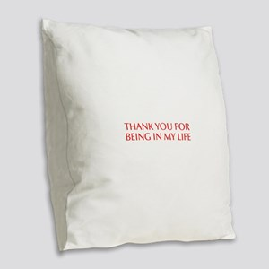Thank you for being in my life-Opt red Burlap Thro