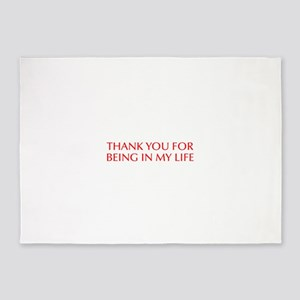 Thank you for being in my life-Opt red 5'x7'Area R