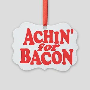 Achin for Bacon Ornament