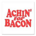 Achin for Bacon Square Car Magnet 3