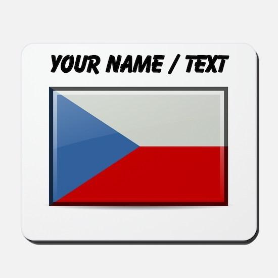 Czech Republic Flag (Custom) Mousepad