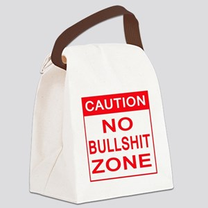 CAUTION SIGN - no bullshit zone Canvas Lunch Bag