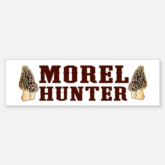 Morel Hunter Bumper Bumper Bumper Sticker
