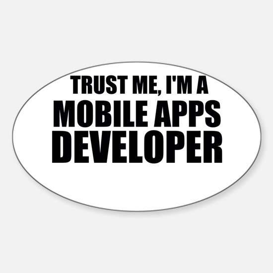 Trust Me, I'm A Mobile Apps Developer Decal