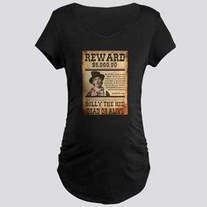 NOSTALGIC BILLY THE KID WANTED POSTER Maternity T-