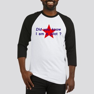 Did you know I am a pilot ? Baseball Jersey