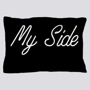 My side Pillow Case