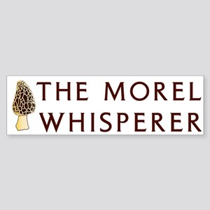 The Morel Whisperer Bumper Sticker