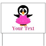 Personalizable Penguin in Pink Yard Sign