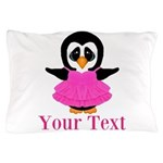 Personalizable Penguin in Pink Pillow Case