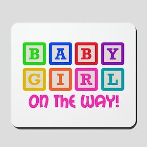 BABY GIRL ON THE WAY Mousepad