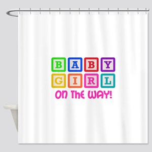 BABY GIRL ON THE WAY Shower Curtain