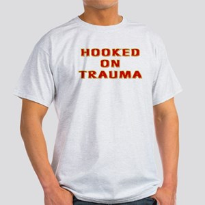 Hooked on Trauma Light T-Shirt