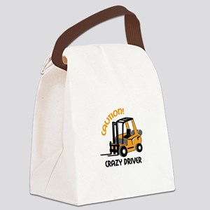 CRAZY FORFLIFT DRIVER Canvas Lunch Bag