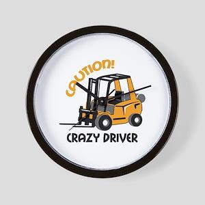 CRAZY FORFLIFT DRIVER Wall Clock