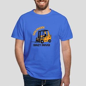 CRAZY FORFLIFT DRIVER T-Shirt