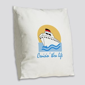 CRUISIN THRU LIFE Burlap Throw Pillow