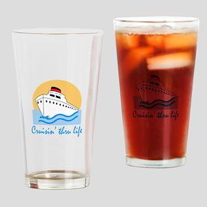 CRUISIN THRU LIFE Drinking Glass