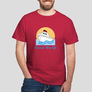 CRUISIN THRU LIFE T-Shirt