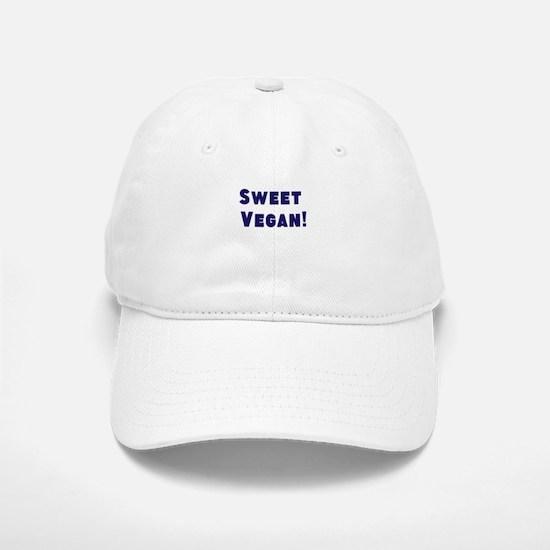 Sweet Vegan! Baseball Baseball Baseball Cap