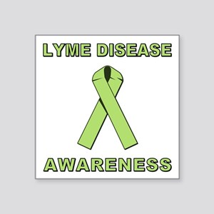 "LYME DISEASE AWARENESS Square Sticker 3"" x 3"""
