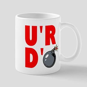 YOURE DBOMB Mugs