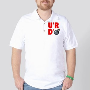 YOURE DBOMB Golf Shirt