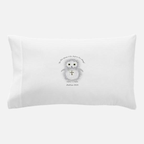 Be Not Afraid Matthew 28:20 Pillow Case