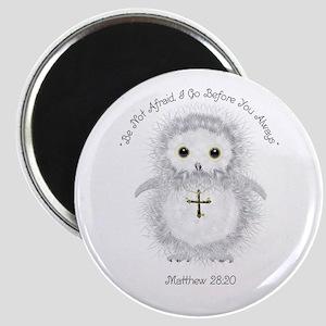 Be Not Afraid Matthew 28:20 Magnets