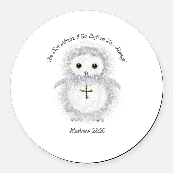 Be Not Afraid Matthew 28:20 Round Car Magnet