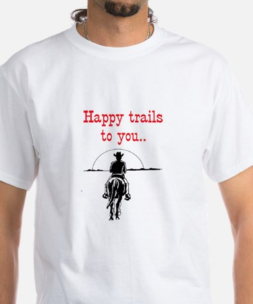 HAPPY TRAILS White T-Shirt