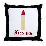 Kiss Me Lipstick Throw Pillow