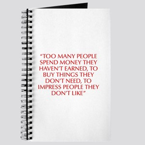 Too many people spend money they haven t earned to