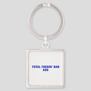 Total fuckin bad ass-Akz blue Keychains