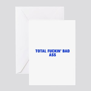 Total fuckin bad ass-Akz blue Greeting Cards