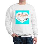 1 je suis charlie I am charlie Sweatshirt