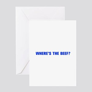 Where s the Beef-Akz blue Greeting Cards