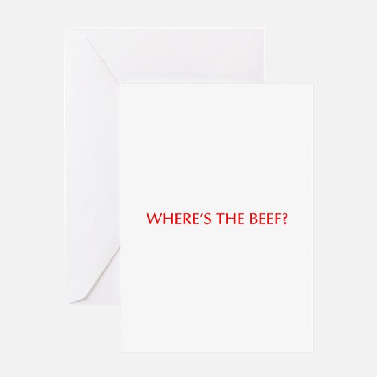 Where s the Beef-Opt red Greeting Cards