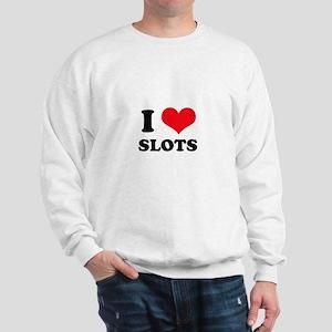 I Love Slots Sweatshirt