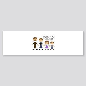 Family Comes First Bumper Sticker