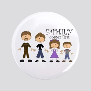 """Family Comes First 3.5"""" Button"""