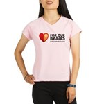 For Our Babies Shirt Performance Dry T-Shirt